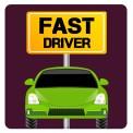 Fast Driver