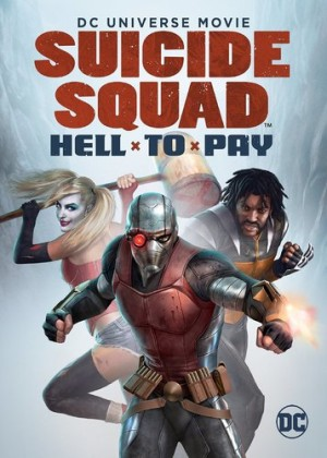 DC Universe Movie: Suicide Squad - Hell to Pay